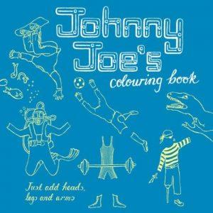 Johnny Joe's Colouring Book   Rosie Flo   United Kingdom